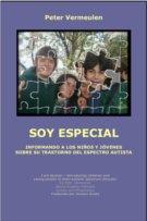 Soy especial.  Informando a los niños y jóvenes sobre su trastorno del espectro autista