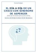 El día a día de un chico con síndrome de asperger